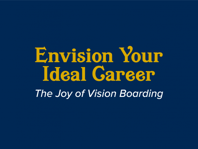 Envision Your Ideal Career